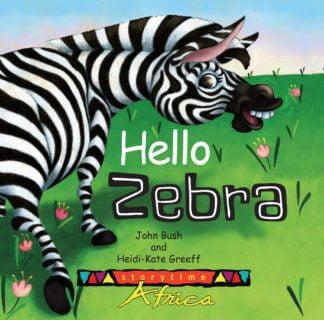 Hello Zebra - Childrens Book