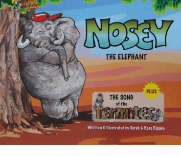 Nosey The Elephant - Childrens Book